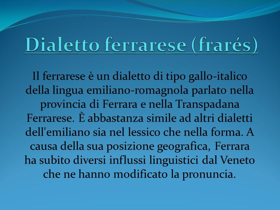 Dialetto ferrarese (frarés)