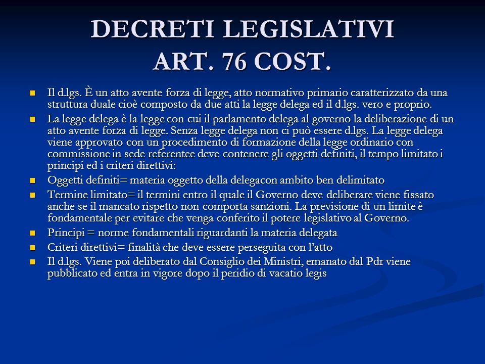 DECRETI LEGISLATIVI ART. 76 COST.