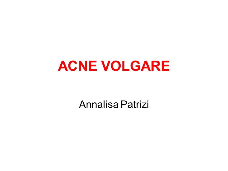 ACNE VOLGARE Annalisa Patrizi
