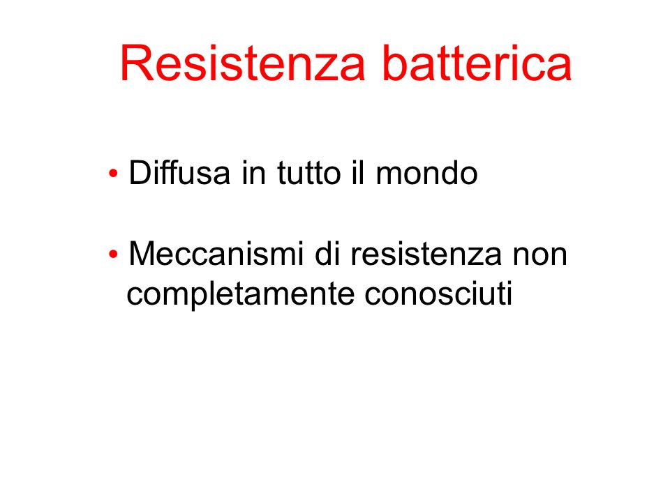 Resistenza batterica Diffusa in tutto il mondo