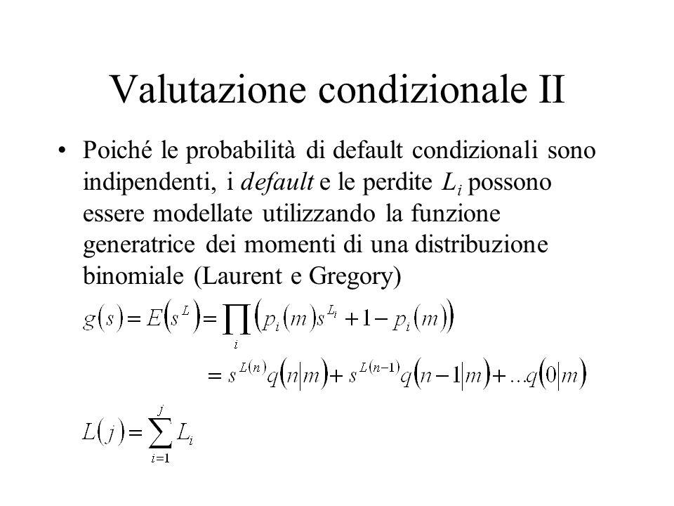 Valutazione condizionale II