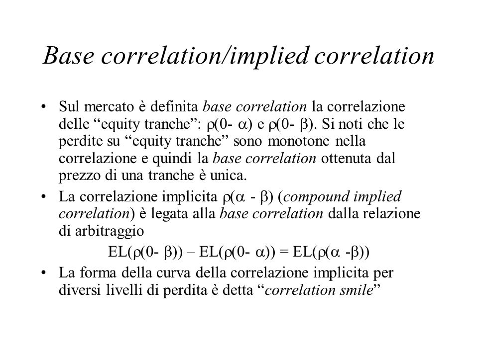 Base correlation/implied correlation