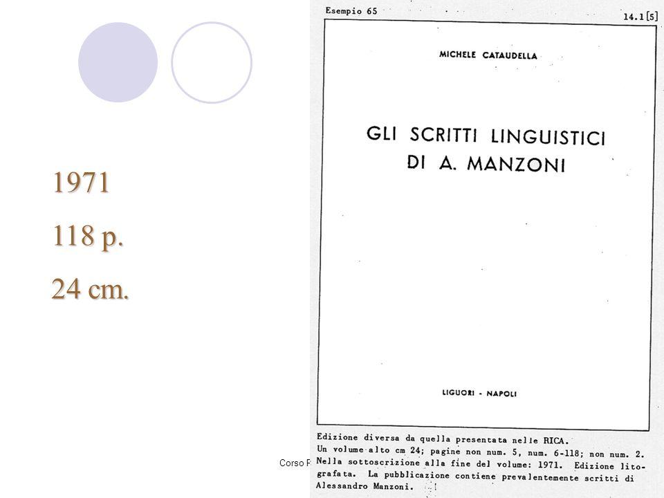 1971 118 p. 24 cm. Corso Rica - nov-dic 2007