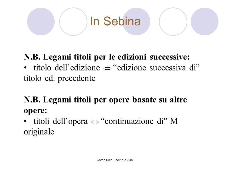 In Sebina N.B. Legami titoli per le edizioni successive:
