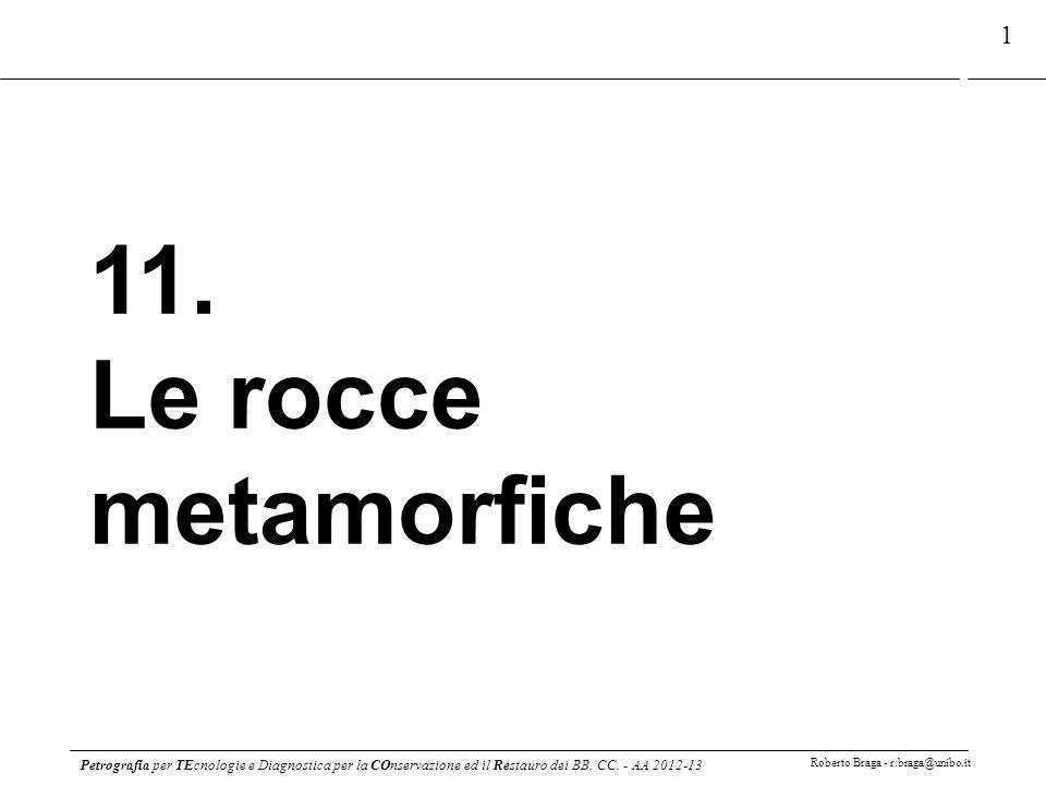 11. Le rocce metamorfiche