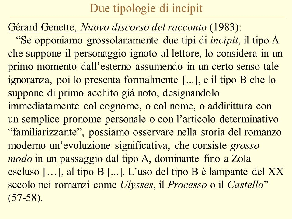 Due tipologie di incipit