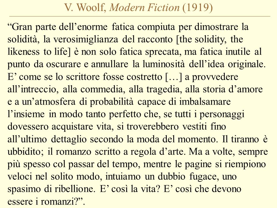 V. Woolf, Modern Fiction (1919)