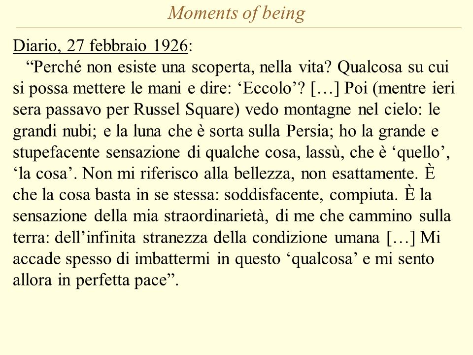 Moments of being Diario, 27 febbraio 1926: