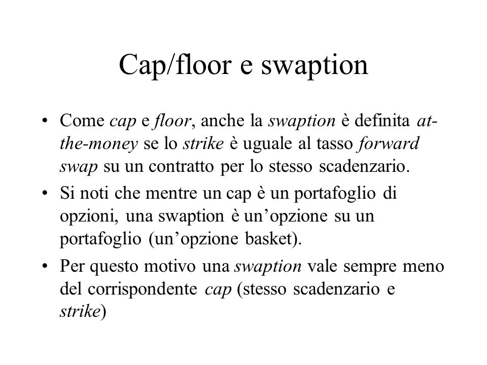 Cap/floor e swaption
