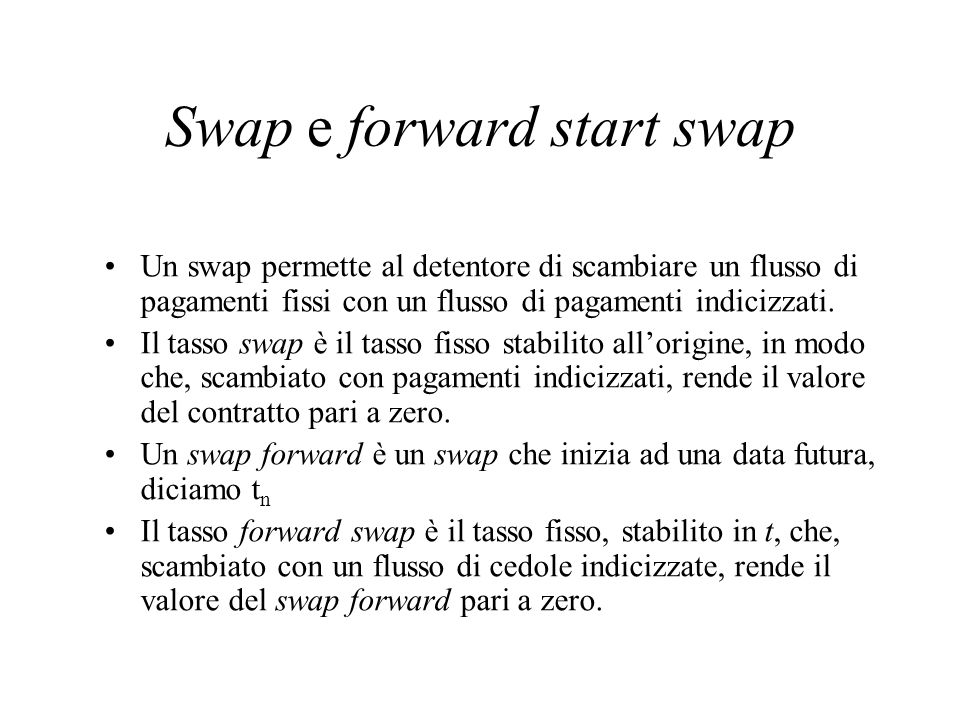 Swap e forward start swap