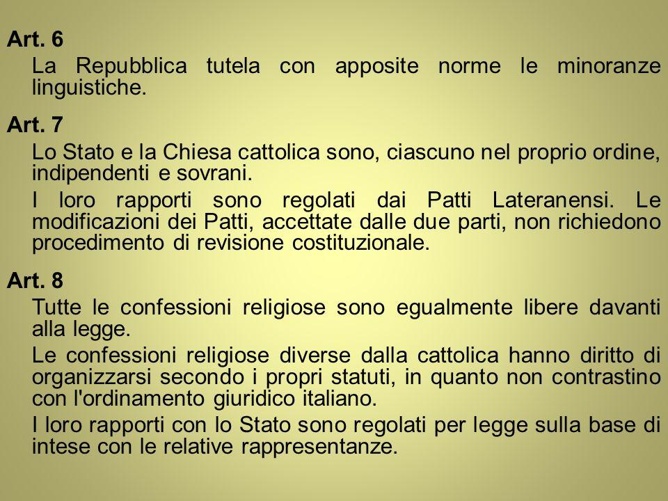 Art. 6 La Repubblica tutela con apposite norme le minoranze linguistiche.