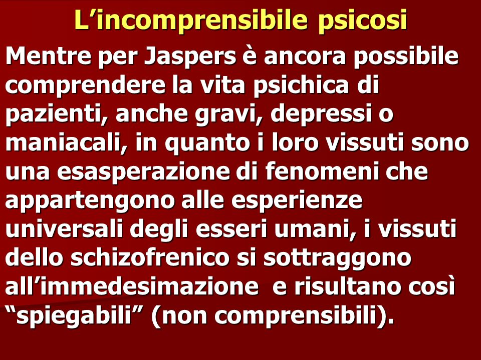 L'incomprensibile psicosi