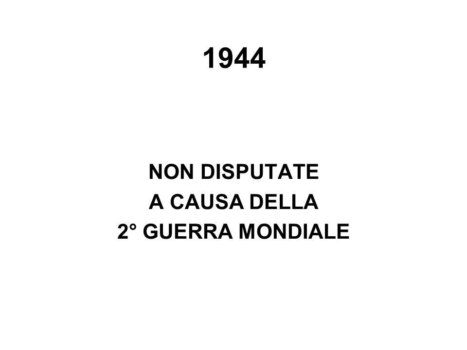 1944 NON DISPUTATE A CAUSA DELLA 2° GUERRA MONDIALE
