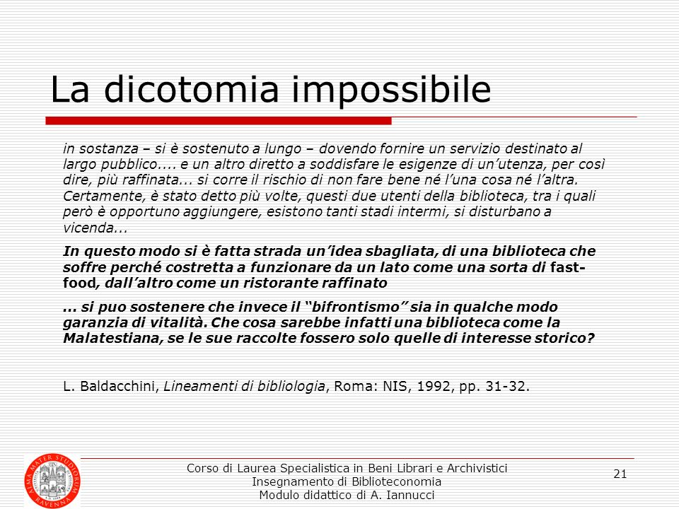 La dicotomia impossibile
