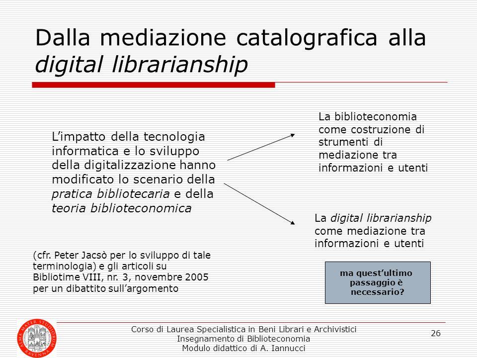Dalla mediazione catalografica alla digital librarianship
