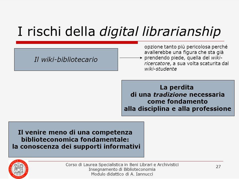 I rischi della digital librarianship
