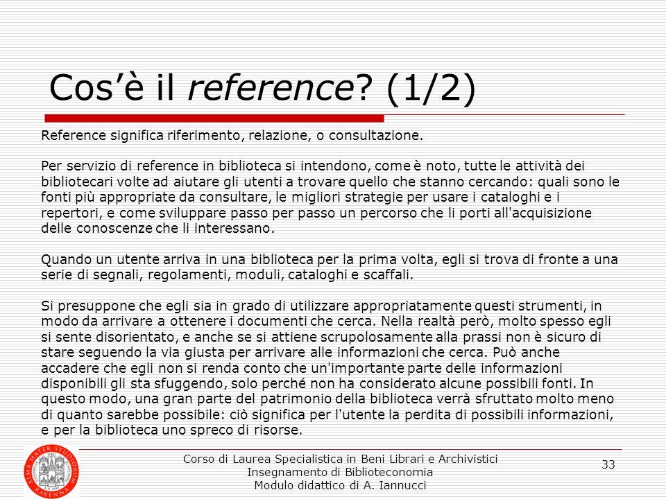 Cos'è il reference (1/2) Reference significa riferimento, relazione, o consultazione.