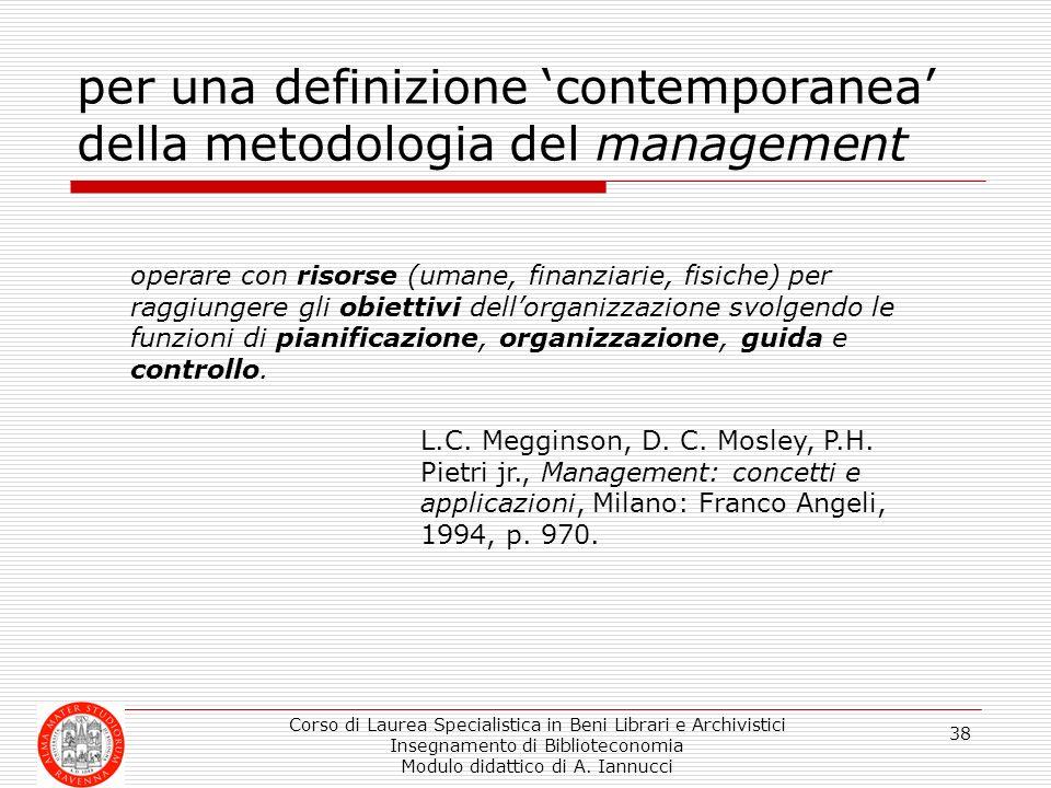 per una definizione 'contemporanea' della metodologia del management