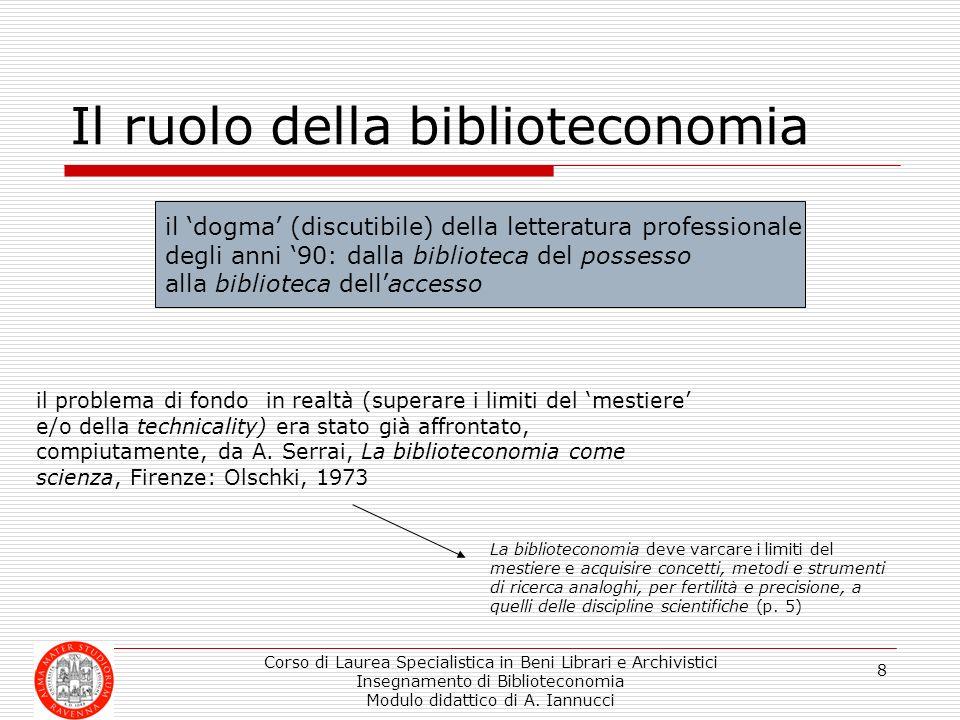 Il ruolo della biblioteconomia