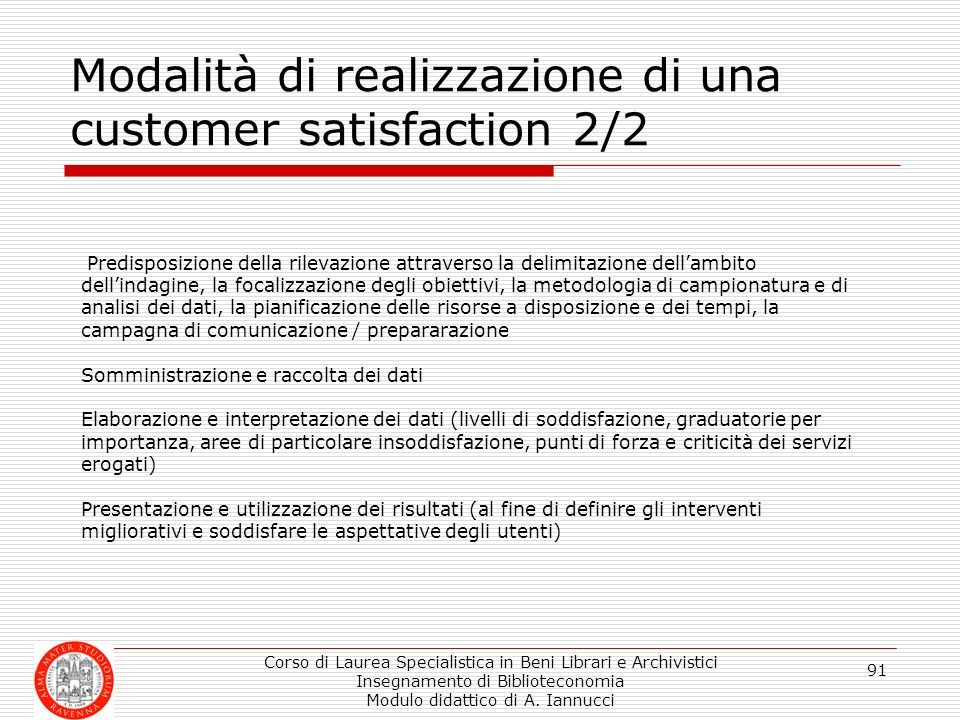 Modalità di realizzazione di una customer satisfaction 2/2