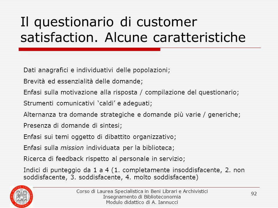 Il questionario di customer satisfaction. Alcune caratteristiche
