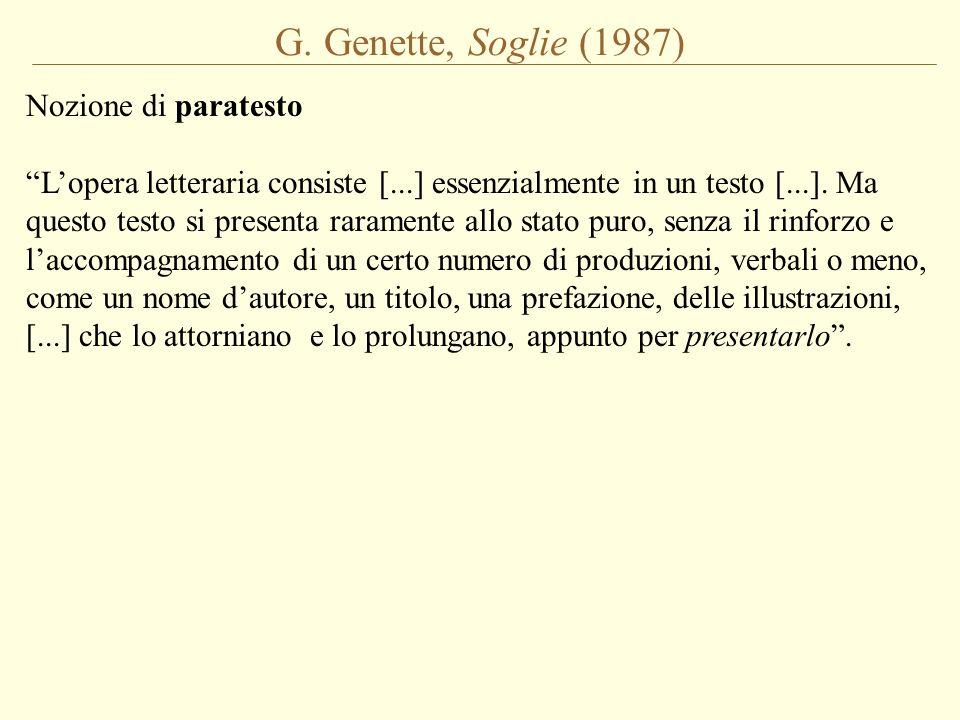 G. Genette, Soglie (1987) Nozione di paratesto