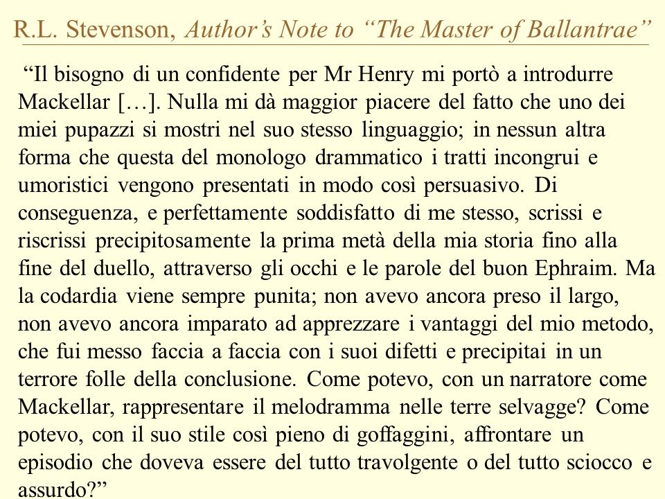 R.L. Stevenson, Author's Note to The Master of Ballantrae