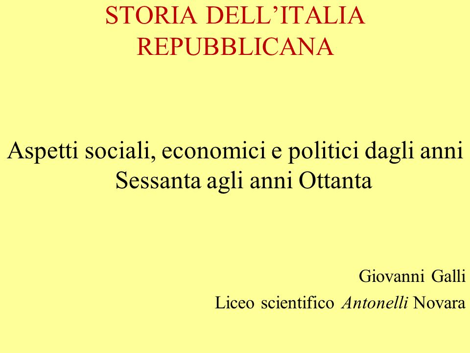 STORIA DELL'ITALIA REPUBBLICANA