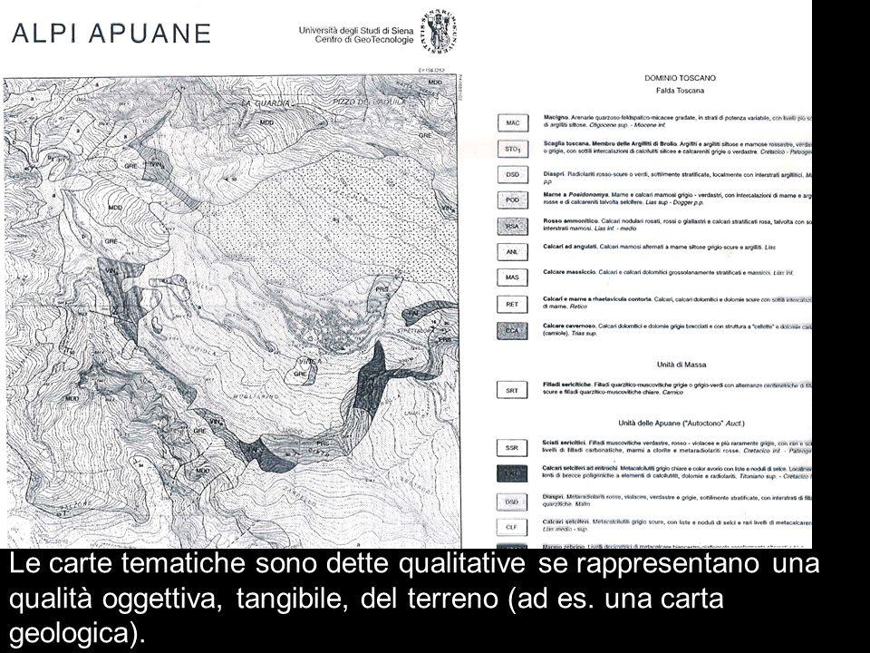 Le carte tematiche sono dette qualitative se rappresentano una qualità oggettiva, tangibile, del terreno (ad es.
