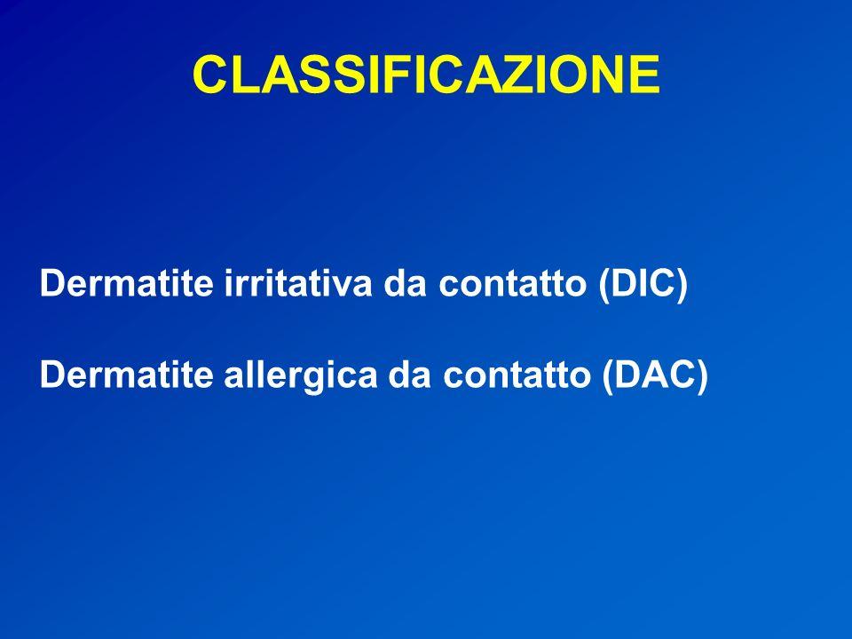 CLASSIFICAZIONE Dermatite irritativa da contatto (DIC)