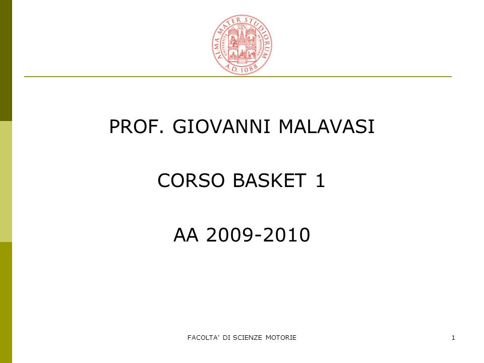 PROF. GIOVANNI MALAVASI CORSO BASKET 1 AA 2009-2010