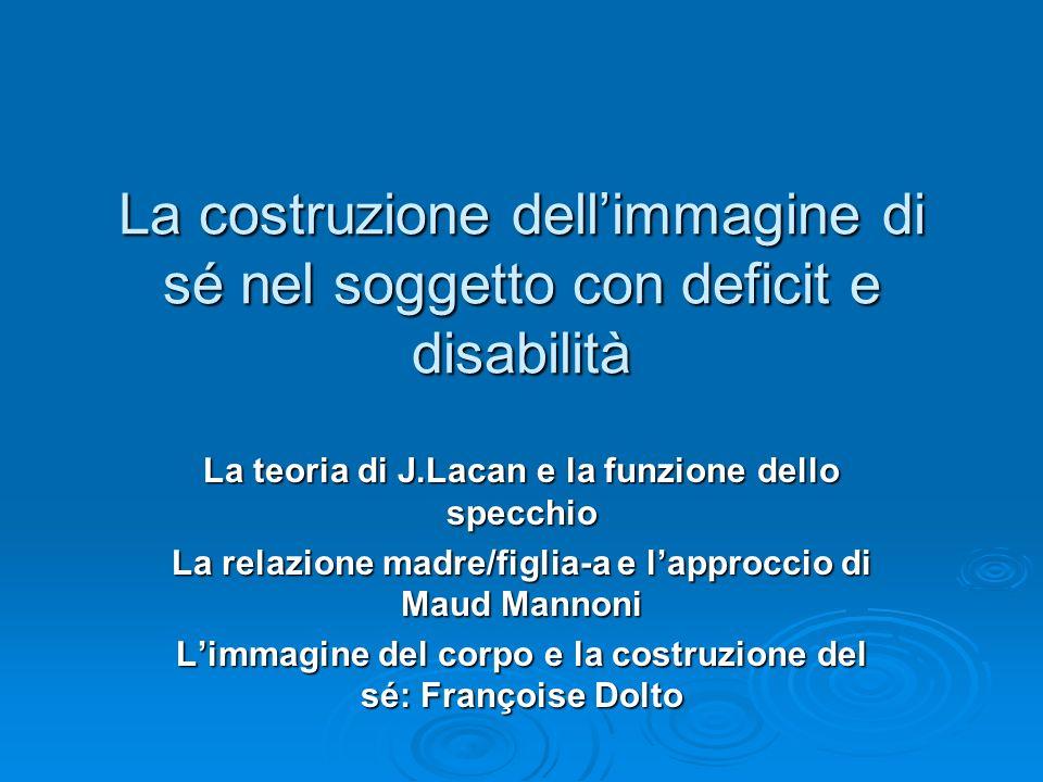 La costruzione dell'immagine di sé nel soggetto con deficit e disabilità