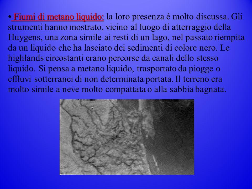 Fiumi di metano liquido: la loro presenza è molto discussa