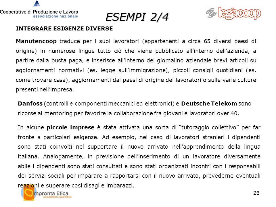 ESEMPI 2/4 INTEGRARE ESIGENZE DIVERSE