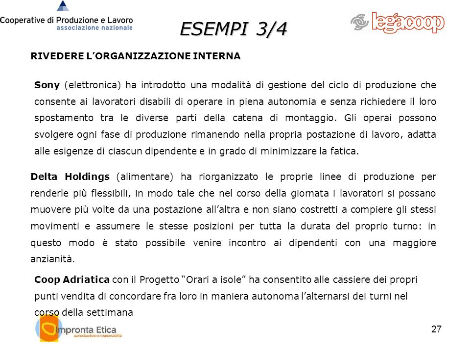 ESEMPI 3/4 RIVEDERE L'ORGANIZZAZIONE INTERNA