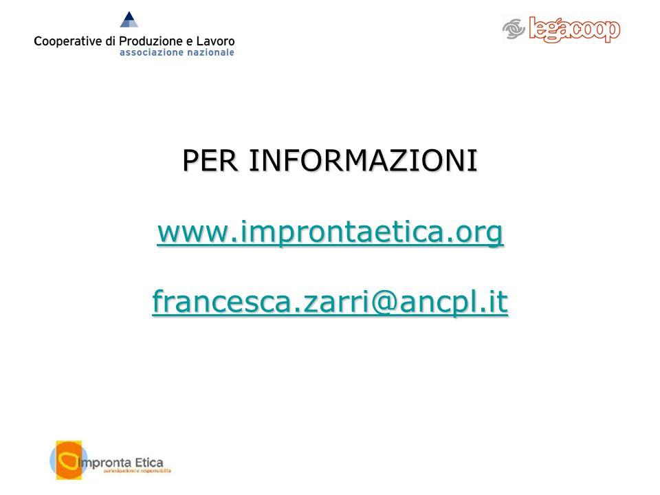 PER INFORMAZIONI www.improntaetica.org francesca.zarri@ancpl.it