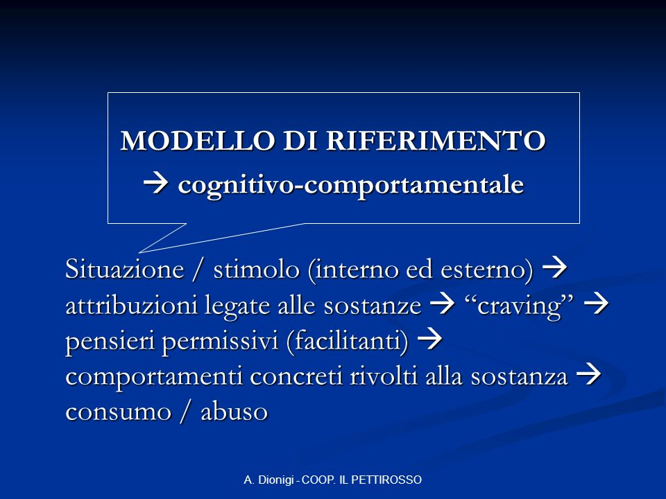 MODELLO DI RIFERIMENTO  cognitivo-comportamentale