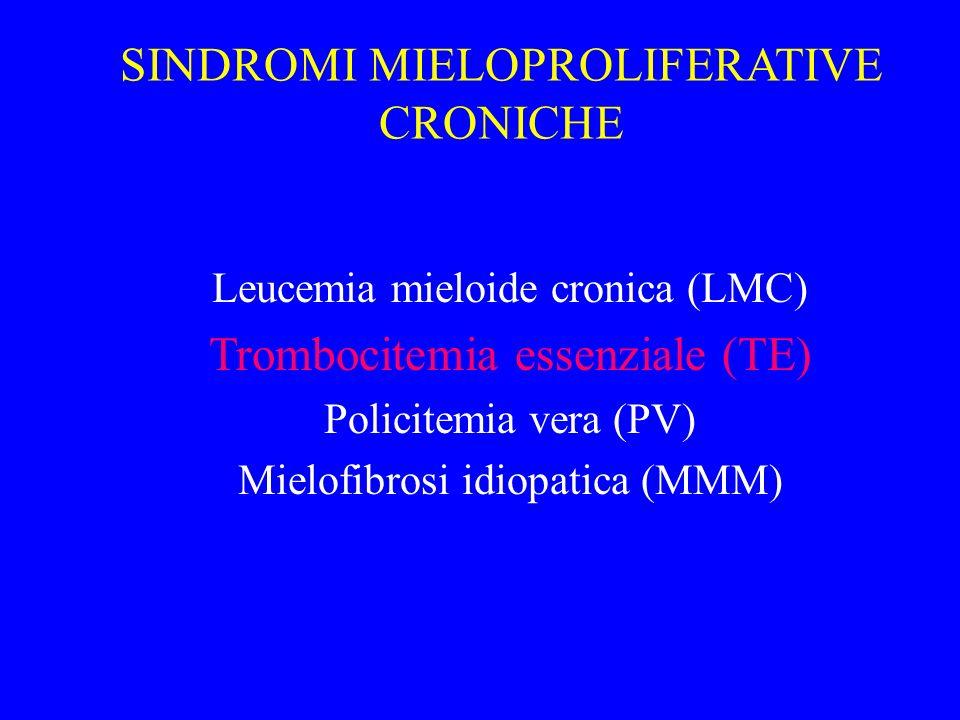 SINDROMI MIELOPROLIFERATIVE CRONICHE