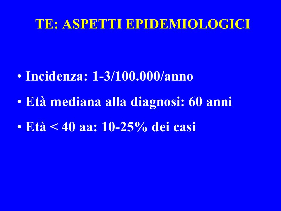 TE: ASPETTI EPIDEMIOLOGICI