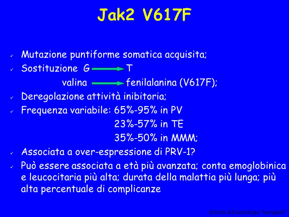 Jak2 V617F Mutazione puntiforme somatica acquisita; Sostituzione G T