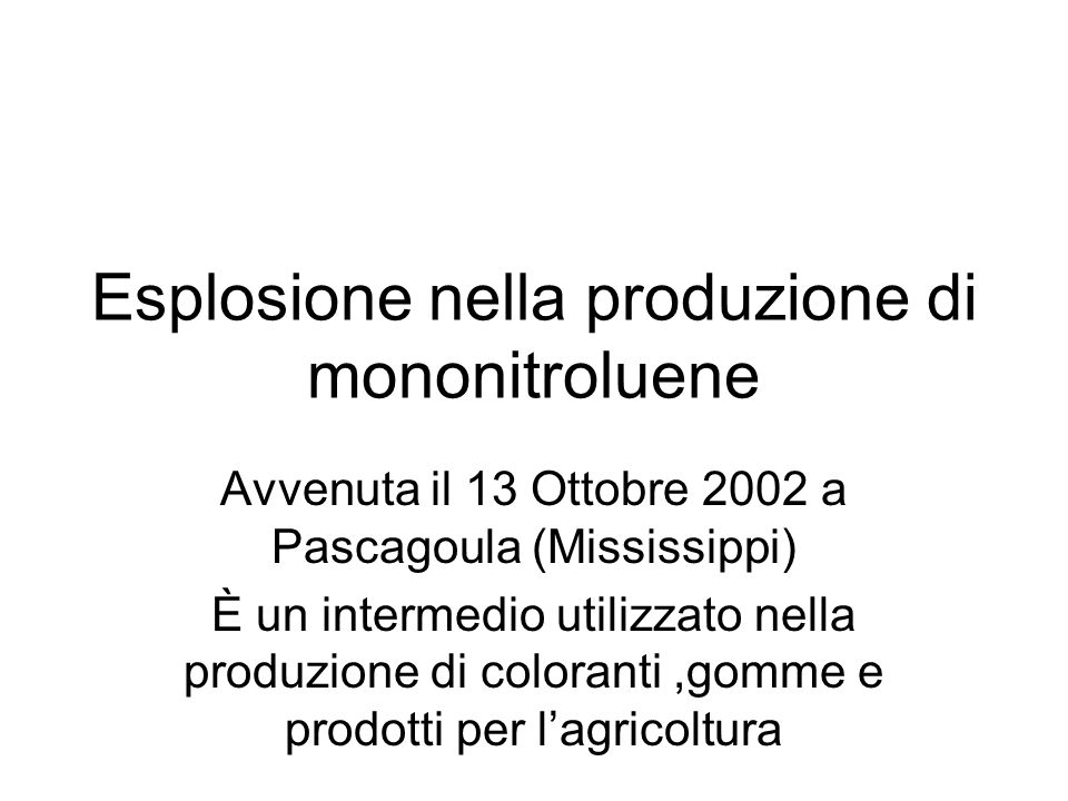 Esplosione nella produzione di mononitroluene