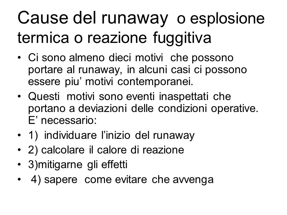 Cause del runaway o esplosione termica o reazione fuggitiva