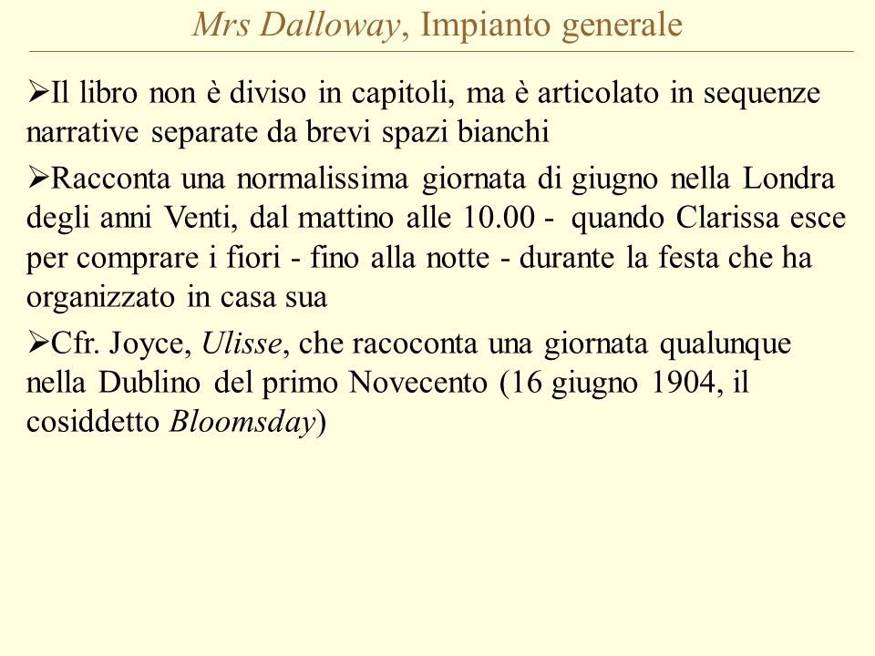 Mrs Dalloway, Impianto generale