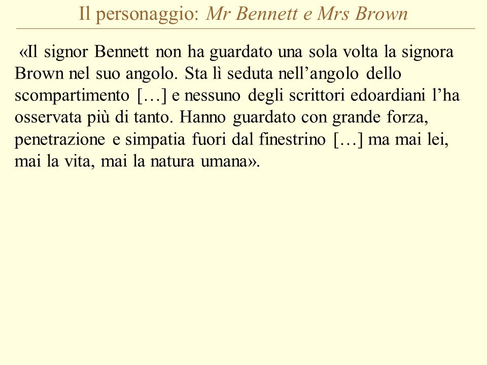 Il personaggio: Mr Bennett e Mrs Brown