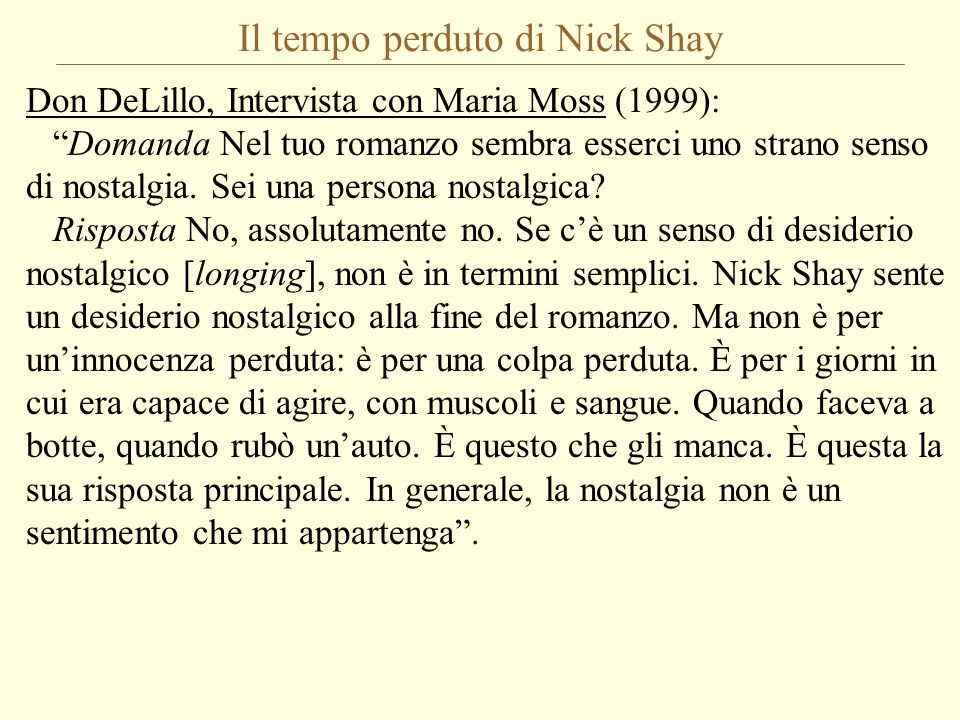Il tempo perduto di Nick Shay