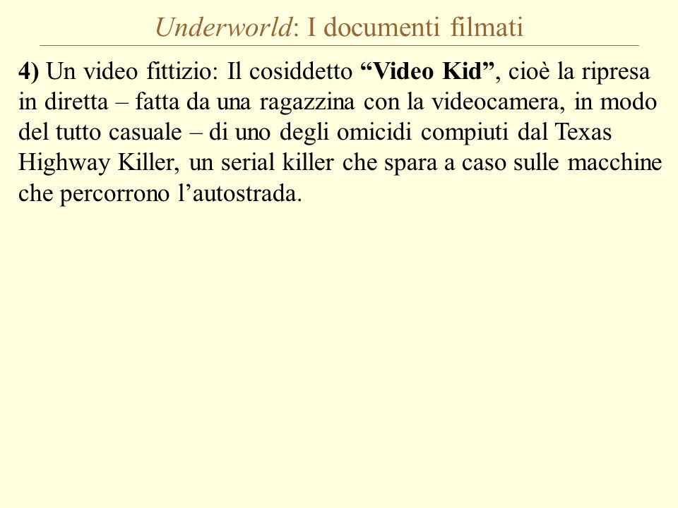 Underworld: I documenti filmati