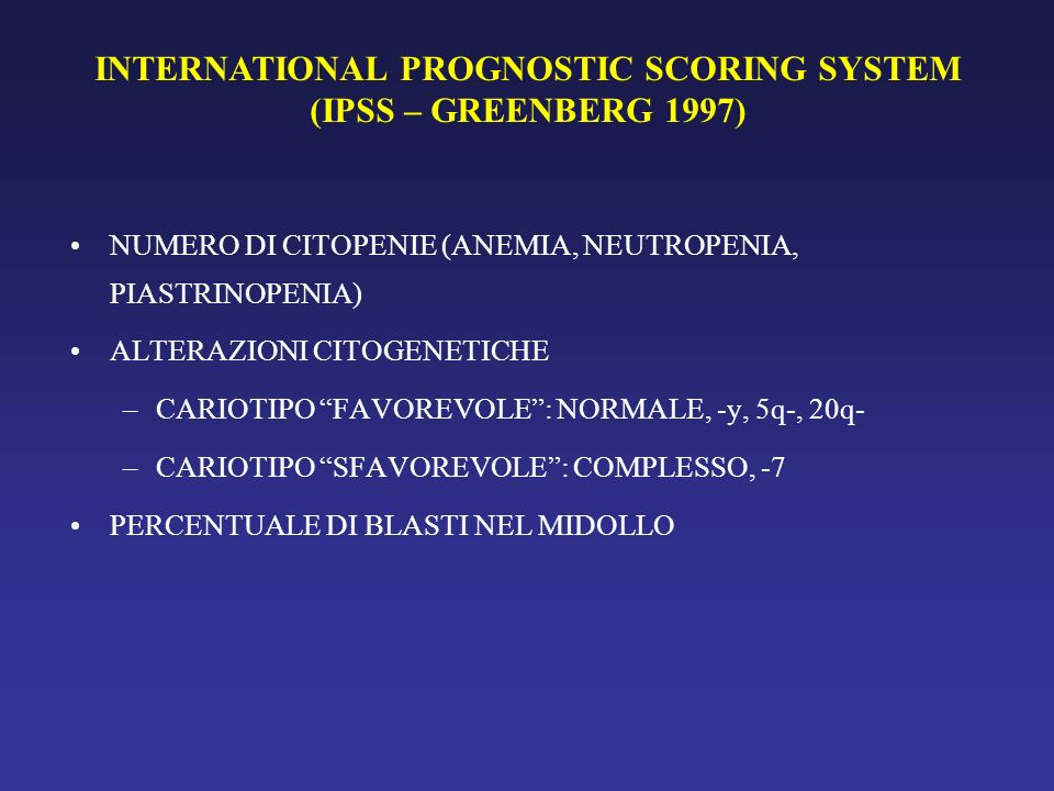 INTERNATIONAL PROGNOSTIC SCORING SYSTEM