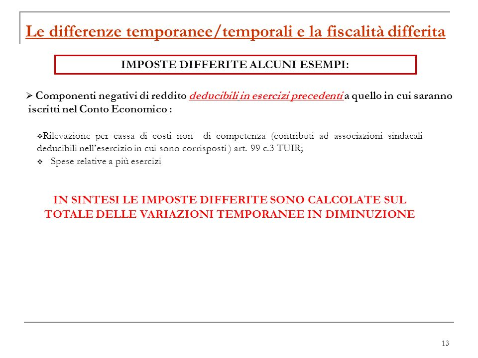 Le differenze temporanee/temporali e la fiscalità differita
