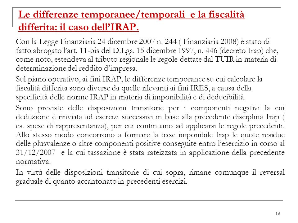 Le differenze temporanee/temporali e la fiscalità differita: il caso dell'IRAP.