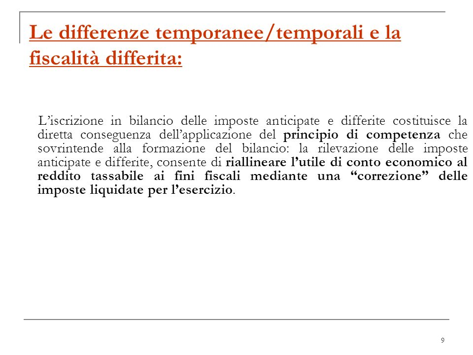 Le differenze temporanee/temporali e la fiscalità differita: